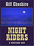 Night Riders, Giff Cheshire, 1594143390