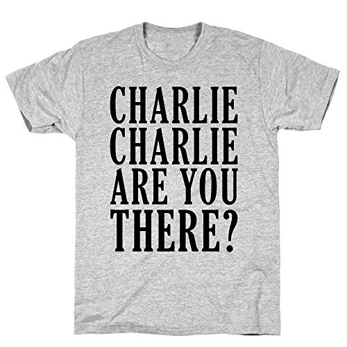 LookHUMAN Charlie Charlie are You There Medium Athletic Gray Men's Cotton Tee -