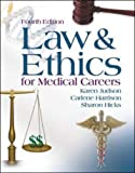 Law and Ethics for Medical Careers, Karen Judson and Carlene Harrison, 0073022632