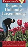 Belgium, Holland and Luxembourg, Frommer's Staff, 0028615735