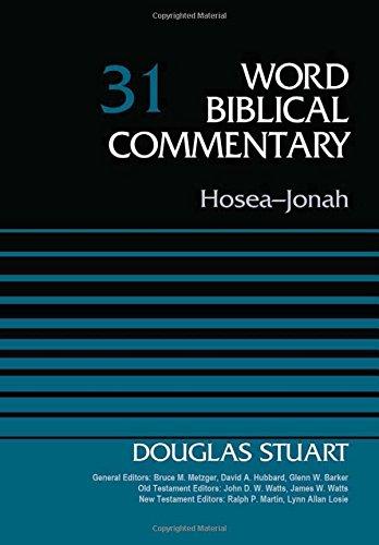 Hosea-Jonah, Volume 31 (Word Biblical Commentary)