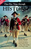 One-Day Trips Through History, Jane Ockershausen, 1574270907