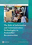 img - for The Role of Information and Communication Technologies in Postconflict Reconstruction (World Bank Studies) book / textbook / text book