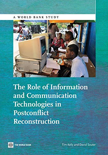 Search : The Role of Information and Communication Technologies in Postconflict Reconstruction (World Bank Studies)