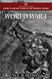World War I, Neil M. Heyman, 0313298807