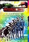 Animorphs, Tome 28 : La Manipulation par Applegate
