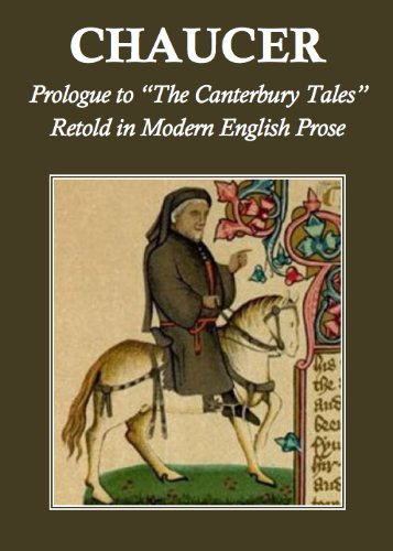 Chaucer Prologue To The Canterbury Tales Retold In Modern English