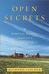 Open Secrets: A Spiritual Journey Through a Country Church by Richard Lischer (2001-05-15)