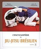 Image de Encyclopédie du jiu-jitsu brésilien : Volume 2
