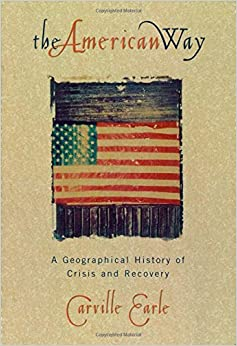 Book The American Way: A Geographical History of Crisis and Recovery