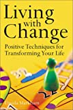 Living with Change, Ursula Markham, 1843336006