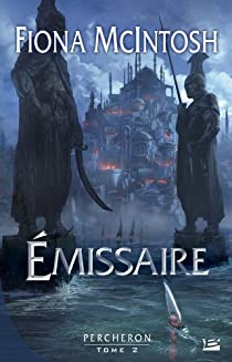 Percheron, Tome 2 : Emissaire par McIntosh