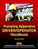 img - for Pumping Apparatus Driver/Operator Handbook (2nd Edition) by IFSTA (2006) Paperback book / textbook / text book