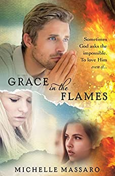 Grace in the Flames by [Massaro, Michelle]