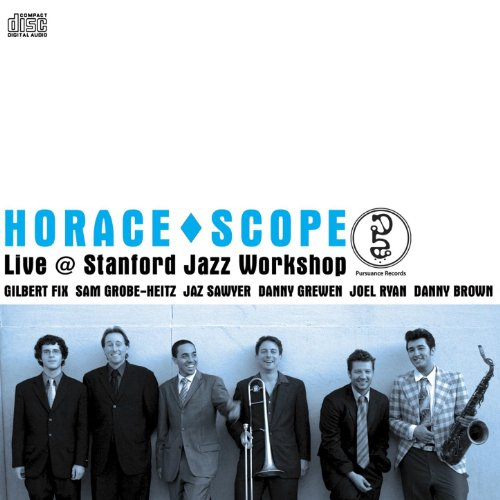 Horace^Scope Live @ Stanford Jazz - Shops Stanford