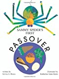 Sammy Spider's First Passover, Sylvia A. Rouss, 0929371828