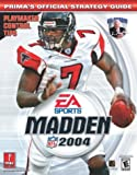 Madden NFL 2004, Prima Temp Authors Staff and Mark Cohen, 0761542906
