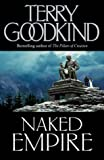 Naked Empire - The Sword Of Truth, Book 8