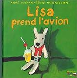 Les catastrophes de Gaspard et Lisa, Tome 3 : Lisa prend l'avion