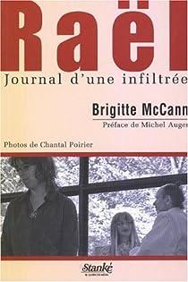 Raël : Journal d'une infiltrée par Mccann