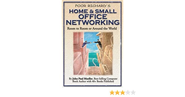 poor richard s home and small office networking room to room or