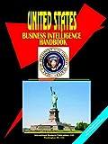 Us Business Intelligence Handbook, Usa Ibp, 0739715992