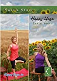Happy Yoga with Sarah Starr | Chair Yoga Volume 1
