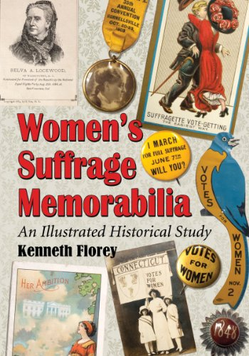 Pacific Memorabilia - Womens Suffrage Memorabilia: An Illustrated Historical Study
