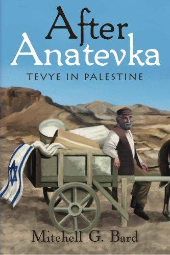 After Anatevka: Tevye in Palestine