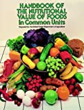 img - for Handbook of the Nutritional Value of Foods in Common Units book / textbook / text book