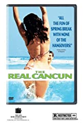 """No Scripts. No Actors. No Rules. Anything can happen on Spring Break-and it did! From the producers of """"The Real World"""" comes The Real Cancun. Wild hot and provocative you've never seen a vacation like this before! Sixteen college students em..."""