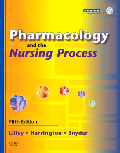 Pharmacology and the Nursing Process, 5e