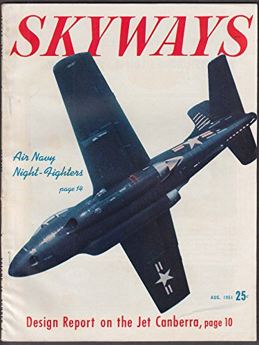 SKYWAYS Jet Canberra design report Combat Helicopters Guided Missiles 8 1951