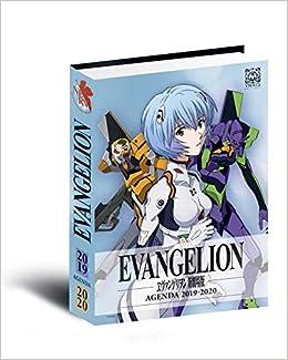 Agenda Neon Genesis Evangelion 2019-2020 (YNI.LIVRES ...