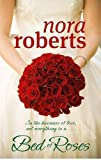 Front cover for the book Bed of Roses (The Bride Quartet, Book 2) by Nora Roberts
