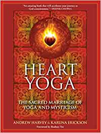 Heart Yoga: Amazon.es: Andrew Harvey, Karuna Erickson ...