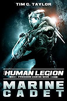 Marine Cadet (The Human Legion Book 1) by [Taylor, Tim C.]