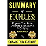 Summary: Boundless: Upgrade Your Brain, Optimize Your Body & Defy Aging