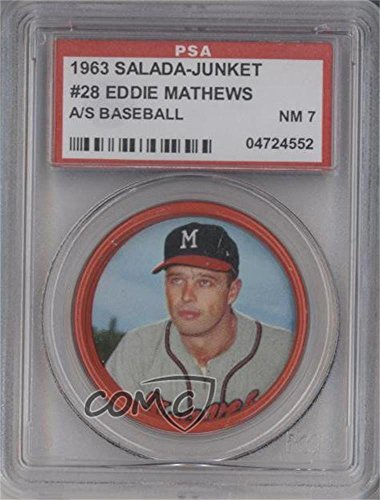 Eddie Mathews PSA GRADED 7 (Baseball Card) 1963 Salada Tea/Junket Desserts All (Salada Baseball Coins)