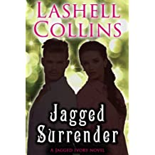 Jagged Surrender (Jagged Ivory Series Book 5)