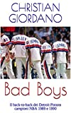 Bad Boys: Il back-to-back dei Detroit Pistons campioni NBA 1989 e 1990 (Hoops Memories) (Italian Edition)
