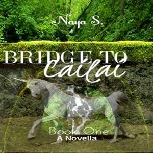 Bridge to Cailai: Book One Audiobook