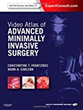 Video Atlas of Advanced Minimally Invasive Surgery : Expert Consult - Online and Print, Frantzides, Constantine T. and Carlson, Mark A., 1437727239