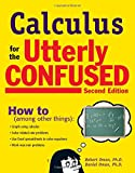 Calculus for the Utterly Confused, Robert Oman and Daniel Oman, 0071481583