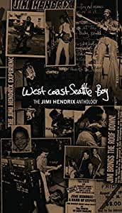 West Coast Seattle Boy: The Jimi Hendrix Anthology (Collectors Edition)