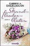 Strandfliederblüten: Roman