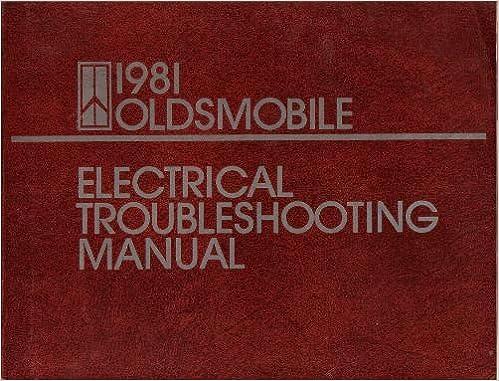1981 Oldsmobile Electrical Troubleshooting Manual (Cutl ... on chrysler wiring diagrams, gm wiring diagrams, studebaker wiring diagrams, triumph wiring diagrams, alfa romeo wiring diagrams, excalibur wiring diagrams, international wiring diagrams, mitsubishi wiring diagrams, mini cooper wiring diagrams, dodge wiring diagrams, lincoln wiring diagrams, viking wiring diagrams, plymouth wiring diagrams, austin healey wiring diagrams, gem wiring diagrams, ktm wiring diagrams, imperial wiring diagrams, delorean wiring diagrams, honda wiring diagrams, jeep wiring diagrams,