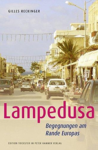 Lampedusa  Begegnungen Am Rande Europas  Edition Trickster