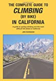 The Complete Guide to Climbing (By Bike) in California
