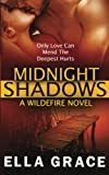 Midnight Shadows: A Wildefire Novel (Volume 3)